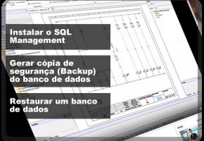 Instalar SQL. Backup banco de dados. Restaurar banco de dados.